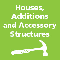 Houses, Additions and Accessory Structures link image